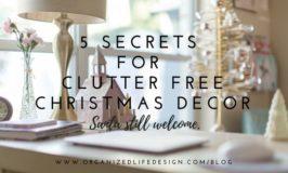 5 Secrets for Clutter Free Christmas Decor