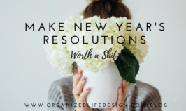 Make New Year's Resolutions Worth a Sh*t